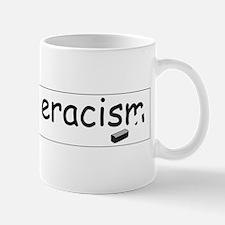 Cute Eracism Mug