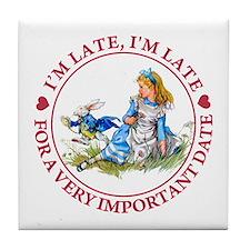 I'M LATE, I'M LATE Tile Coaster