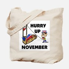 HURRY NOVEMBER! - Tote Bag