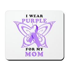 I Wear Purple for My Mom Mousepad