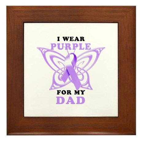 I Wear Purple for My Dad Framed Tile