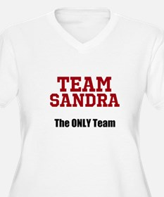 Team Sandra - The Only Team Plus Size T-Shirt