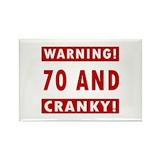 Cranky 70th Birthday Rectangle Magnet