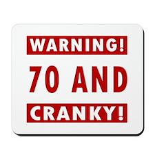 Cranky 70th Birthday Mousepad