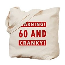 Cranky 60th Birthday Tote Bag