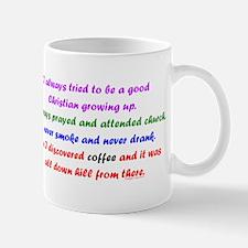 Good Christian Coffee Mug
