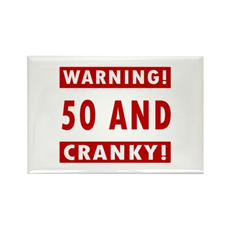 Cranky 50th Birthday Rectangle Magnet (10 pack)