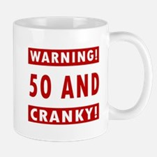 Cranky 50th Birthday Mug