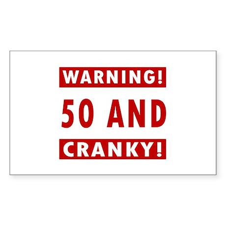 Cranky 50th Birthday Sticker (Rectangle)