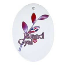 Island Gyal twig - DR - Ornament (Oval)