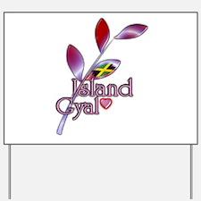 Island Gyal twig - Jamaica - Yard Sign