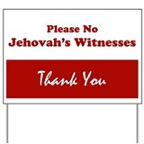 No jehovah\'s witnesses sign Yard Signs