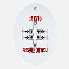 I'm Into Pressure Control Ornament (Oval)Oil