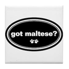 Got Maltese? Tile Coaster
