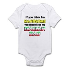I'm Handsome Italian Dad Infant Bodysuit