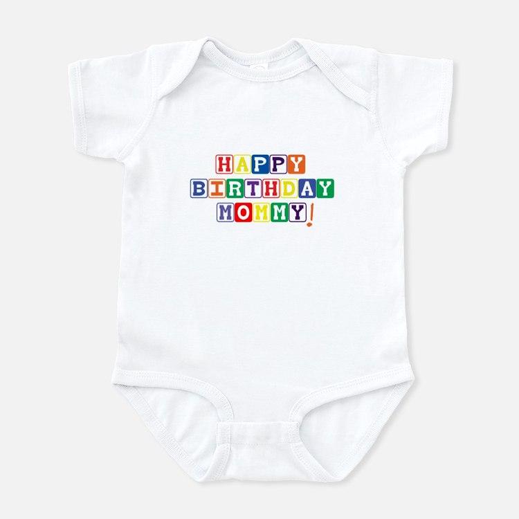 Happy Birthday Mommy! Infant Bodysuit