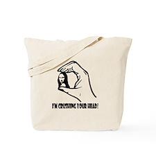 Head Crusher Tote Bag
