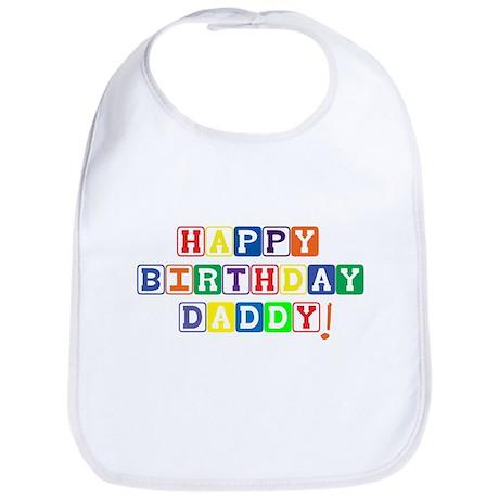 Happy Birthday Daddy! Bib