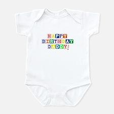 Happy Birthday Daddy! Infant Bodysuit