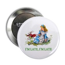"""I'M LATE, I'M LATE 2.25"""" Button (10 pack)"""