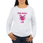 Little Sisters Roll! Drum Women's Long Sleeve T-Sh