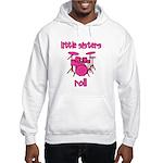 Little Sisters Roll! Drum Hooded Sweatshirt