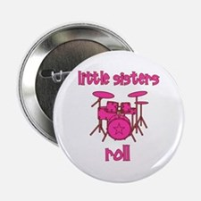 "Little Sisters Roll! Drum 2.25"" Button"