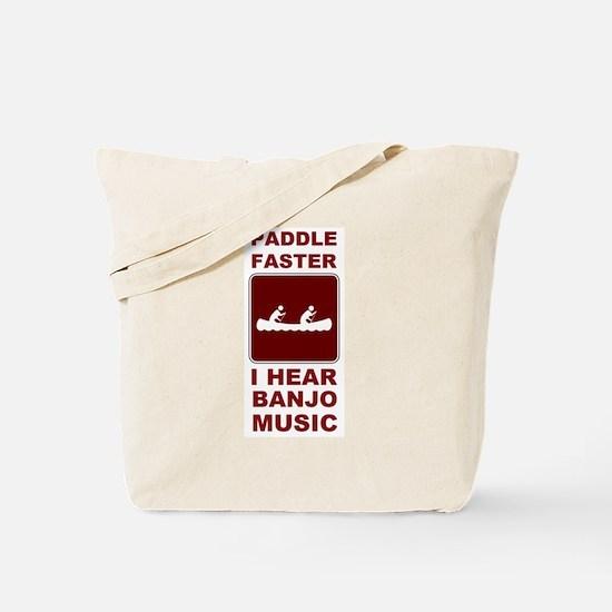 Paddle faster I here banjo mu Tote Bag