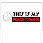 My Peace Symbol Yard Sign