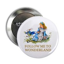 """FOLLOW ME TO WONDERLAND 2.25"""" Button (10 pack)"""