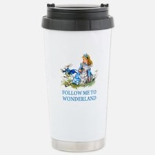 FOLLOW ME TO WONDERLAND Stainless Steel Travel Mug