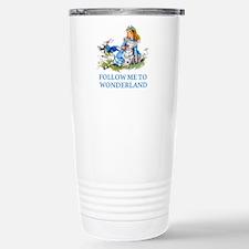 FOLLOW ME TO WONDERLAND Travel Mug