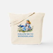 FOLLOW ME TO WONDERLAND Tote Bag