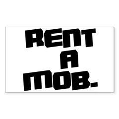 Rent a Mob Decal