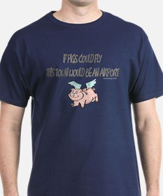 If pigs could fly... Black T-Shirt