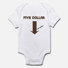 Five Dollar Infant Bodysuit