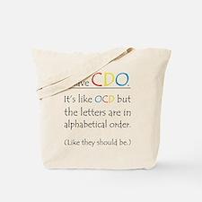 I have CDO ... Tote Bag