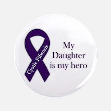 "Daughter CF Hero 3.5"" Button"