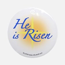 He is Risen Ornament (Round)