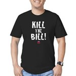 Kill the Bill (health care) Men's Fitted T-Shirt (