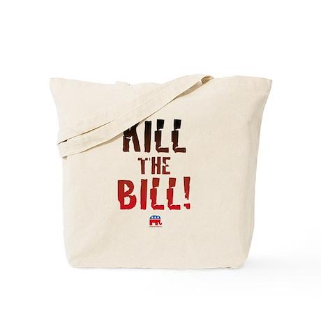 Kill the Bill (health care) Tote Bag