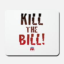 Kill the Bill (health care) Mousepad