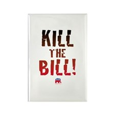 Kill the Bill (health care) Rectangle Magnet
