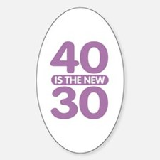 40 is the new 30 Decal