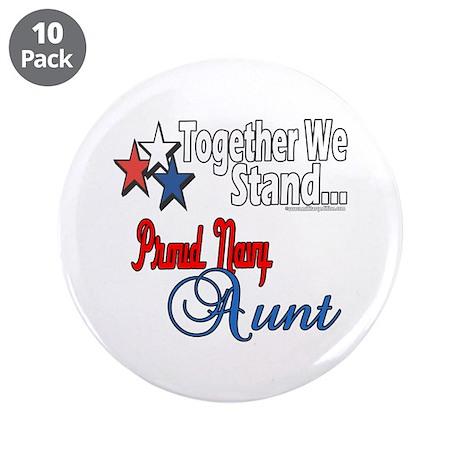 """Proud Navy Aunt 3.5"""" Button (10 pack)"""