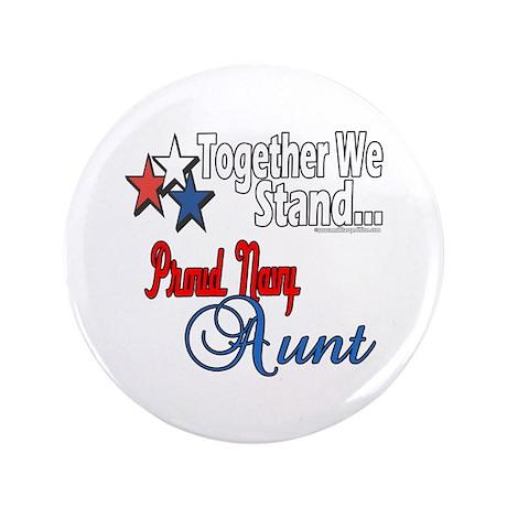 """Proud Navy Aunt 3.5"""" Button"""