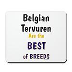 Belgian Tervuren Best of Breeds Mousepad