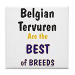 Belgian Tervuren Best of Breeds Tile Coaster