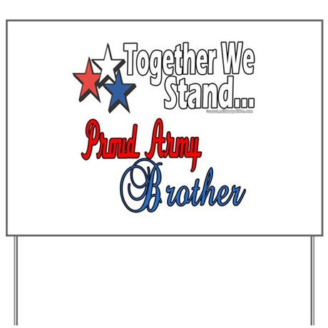 Army Brother Yard Sign