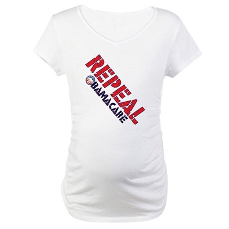 Repeal ObamaCare Maternity T-Shirt